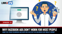 Why Facebook Ads Don't Work for Most People Who Try Them