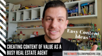 Creating Content of Value as a Busy Real Estate Agent